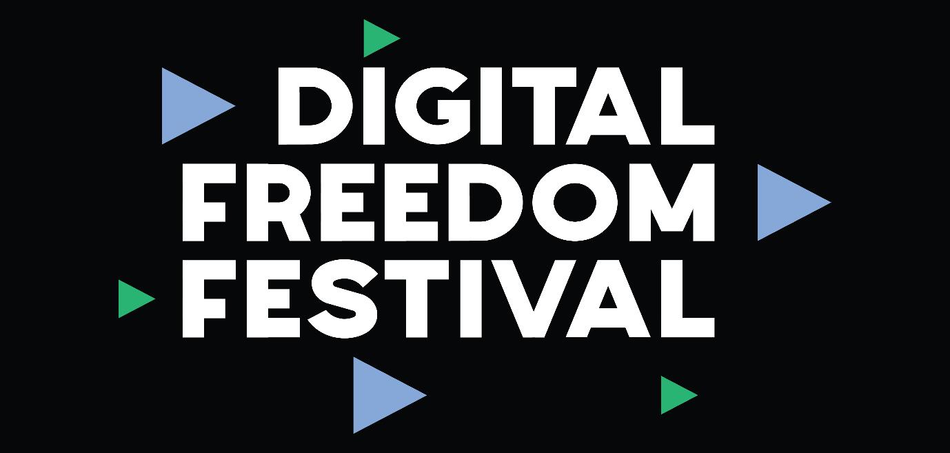 Digital Freedom Festival: the home for the digital revolution
